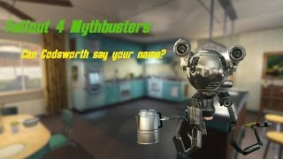 Fallout 4 Mythbusters #1: Can Codsworth say your name? [Male Version]