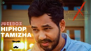 Hip Hop Tamizha | Jukebox | Tamil Songs