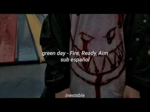 Green Day - Fire, Ready, Aim [sub Español]