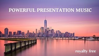 Powerful Inspirational Background Music For Presentation