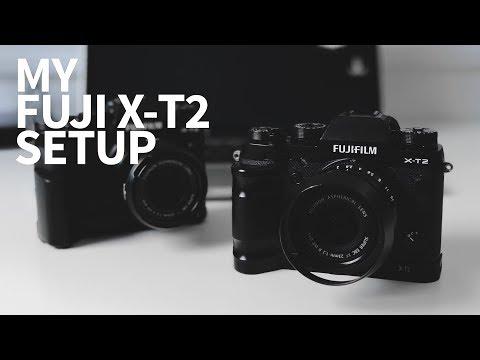 My Fuji X-T2 Setup - Walkthrough