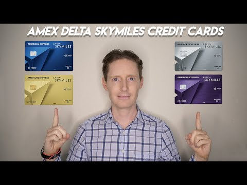 Download Comparing The AMEX Delta SkyMiles Credit Cards
