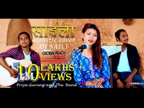 SAILA - Acoustic Cover Of  SAILI  By Priya Gurung and The Band || Jukson.com