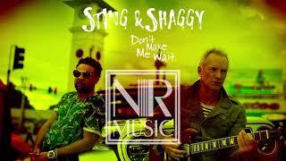 Sting, Shaggy - Don't Make Me Wait