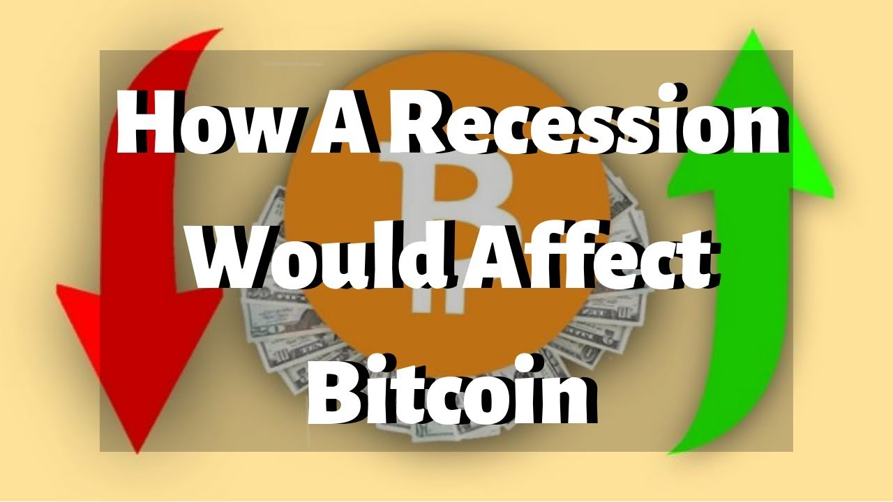 how would a recession affect cryptocurrency