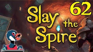 Let's Slay the Spire [Episode 62]