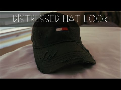 How To  Distress Your Hat.