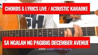 December Avenue - Sa Ngalan Ng Pag-Ibig  (Chords and Lyrics) / Acoustic Karaoke