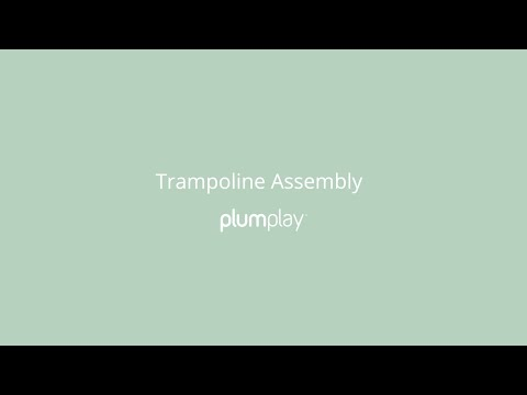 Assembling the Plum Magnitude Trampoline and Enclosure