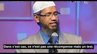 Quelle Est Ma Faute, Pourquoi Dieu Est En Train de Me Punir?-Zakir Naik