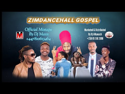 Zimdancehall Gospel  Official Mixtape By Dj Maxx  Maxx Music Entertainment ™
