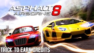 ASPHALT 8 | THE 'FASTEST' & CHEAPEST WAY TO EARN CREDITS | DAILY BONUS FARMING