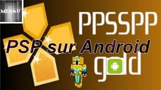 [ Tuto ] comment avoir tout les jeux PSP sur Android