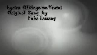 Maya ma yestai Fuba Tamang