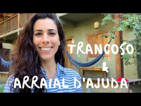 2 places you should visit in Brazil: Trancoso & Arraial D&39;Ajuda  Speaking Brazilian