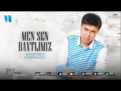 Санатбек Фармонов - Мен сен бахтлимиз (премьера песни 2020)