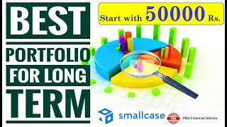 BEST PORTFOLIO FOR LONG TERM WITH Rs  50000