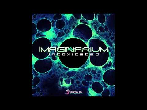 Imaginarium - Intoxicated (Serbian Psy Trance)