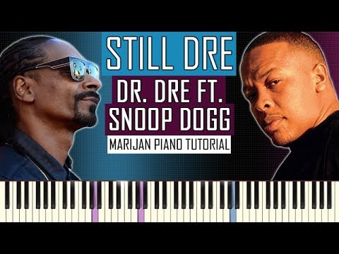 How To Play: Dr. Dre ft. Snoop Dogg - Still Dre | Piano Tutorial + Sheets