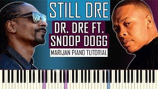 Piano tutorial: learn how to play dr. dre ft. snoop dogg - still on piano.dr. medley sheet music available here: http://bit.ly/2nwdh12• more ...