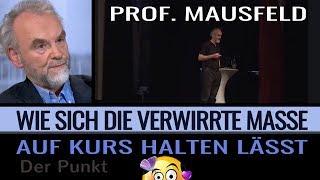 Medien & Manipulation - Prof. Mausfeld - Wie die verwirrte Masse auf Kurs gehalten wird