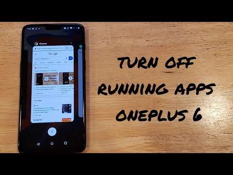 How To Turn Off Running Apps Oneplus 6