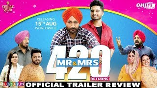 Mr & Mrs 420 Returns Trailer Review | Jassie Gill, Ranjit Bawa | Rel. 15th Aug | DAAH Films