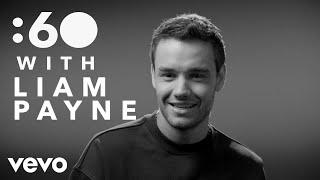 Liam Payne - :60 With Liam Payne