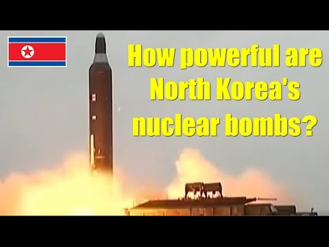 How powerful are North Korea's nuclear bombs