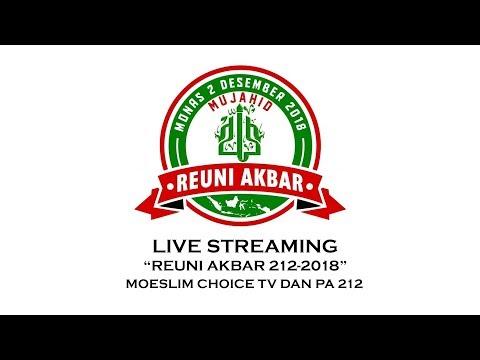 Reuni Akbar 212 - 2018 (Bag.2)
