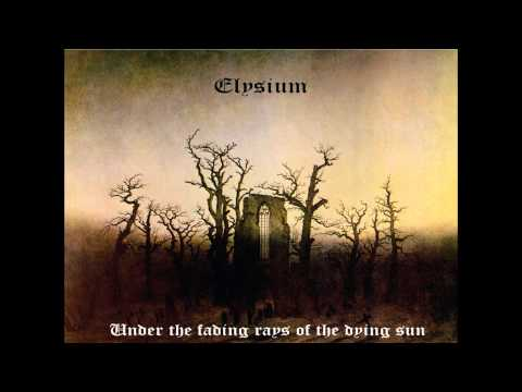 Elysium - Under the fading rays of the dying sun (Full album)