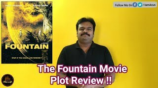 The Fountain (2006) Hollywood Movie Plot Explained in Tamil by Filmi craft