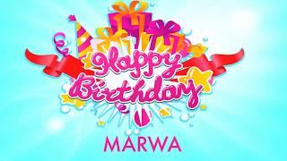 Marwa Birthday Wishes & Mensajes