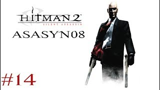 #14 Hitman 2: Silent Assassin - Zabiłem Malika! [Misja 14/20] [Let's Play PL]