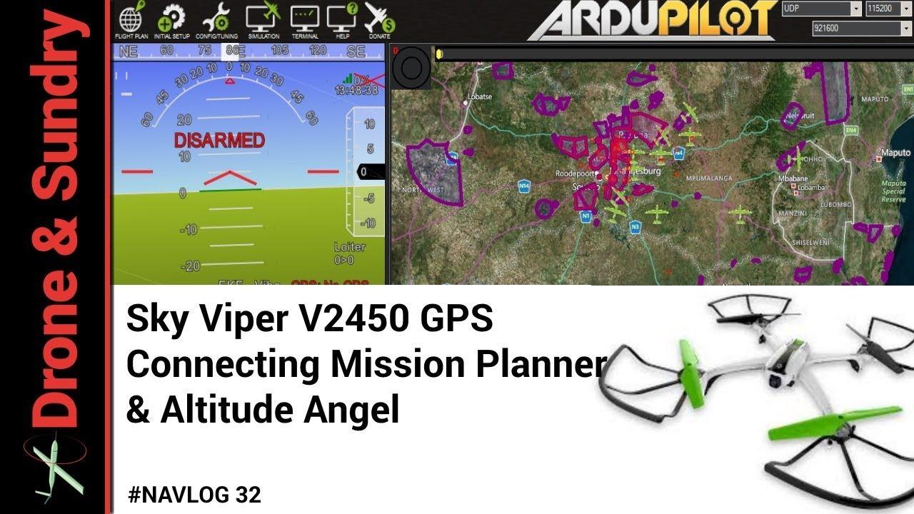 Sky Viper App >> Connecting Sky Viper V2450 Gps To Mission Planner Navlog 32 Youtube
