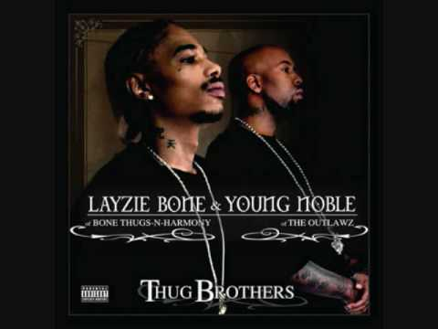 Layzie Bone & Young Noble-The legacy continues