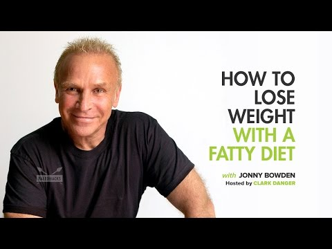 Jonny Bowden | How to Lose Weight With a Fatty Diet