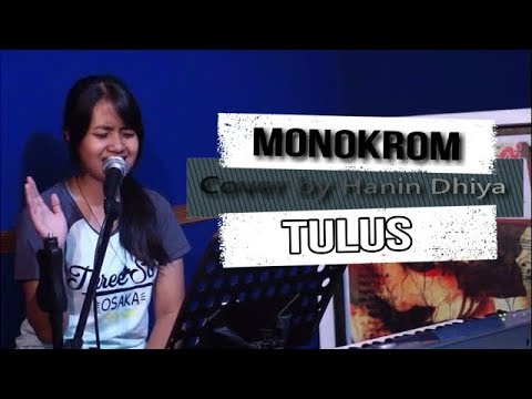 Monokrom - Tulus (Live Cover) by Hanin Dhiya & Follow Band