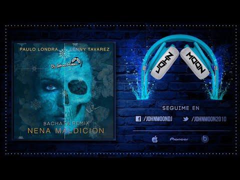 NENA MALDICION (Bachata Remix) DJ John Moon