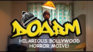 DOABM 26- HILARIOUS BOLLYWOOD HORROR MOVIE! HALLOWEEN!