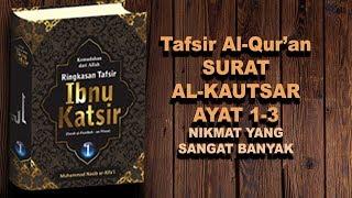 Qs 1082 Surah 108 Ayat 2 Qs Al Kautsar Tafsir Alquran