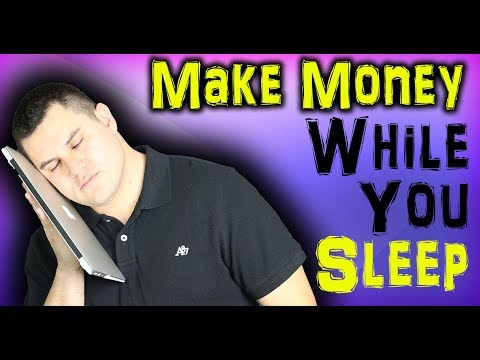 Ways To Make Money While You Sleep - 7 Passive Income Ideas