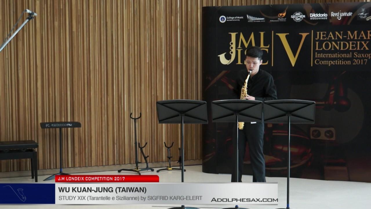 Londeix 2017 - Wu Kuan Jung (Taiwan) - XIX Tarantelle e Sizilienne by Sigfrid Karg Elert
