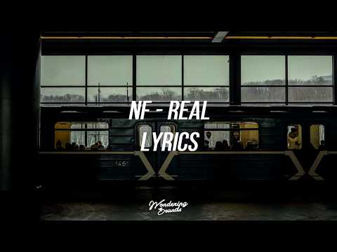 NF - Real (Lyrics)