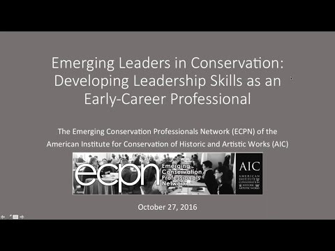 Emerging Leaders in Conservation Developing Leadership Skills as an Early Career Professional