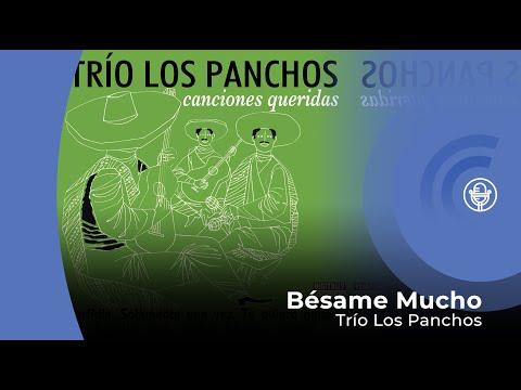 Trío Los Panchos - Bésame Mucho (con letra - lyrics video)