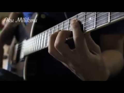 [ SOLO GUITAR ] AKU MILIKMU - ANDRA