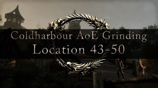 ESO - Coldharbour AoE Grinding spot for 43-50 - Leveling Fast
