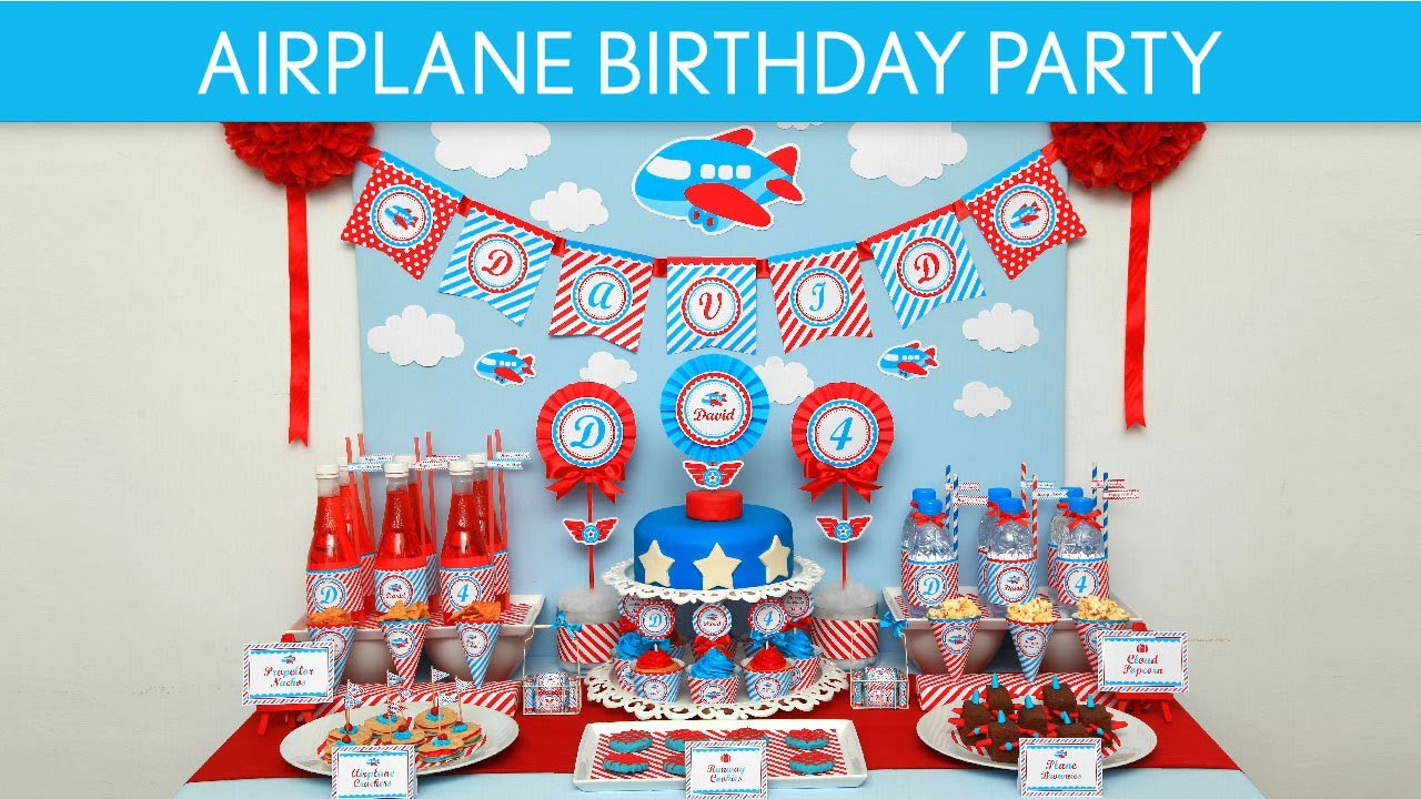Airplane Birthday Party Ideas // Airplane - B33 - YouTube