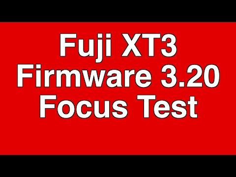 XT3 Firmware 3.20 Focus Test